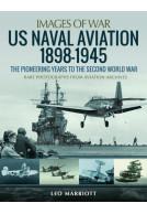 US Naval Aviation 1898–1945
