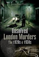 Unsolved London Murders: The 1920's & 1930's