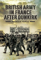 The British Army in France After Dunkirk