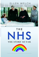 The NHS - The Story so Far