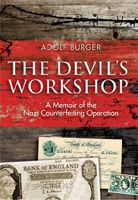 SPECIAL PURCHASE: The Devil's Workshop Book and The Counterfeiters DVD