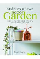 Make Your Own Indoor Garden