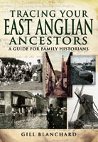 Tracing Your East Anglian Ancestors