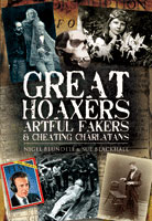Great Hoaxers, Artful Fakers and Cheating Charlatans