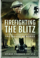 Firefighting the Blitz