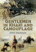 Gentlemen in Khaki & Camouflage