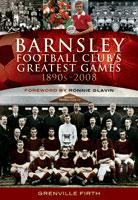 Barnsley Football Club's Greatest Games