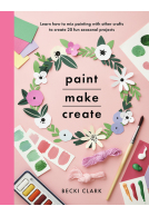 Paint, Make and Create