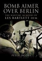 Bomb Aimer Over Berlin
