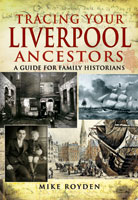 Tracing Your Liverpool Ancestors