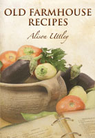 Old Farmhouse Recipes