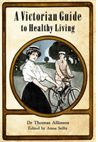 A Victorian Guide to Healthy Living