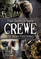 Foul Deeds and Suspicious Deaths Around Crewe