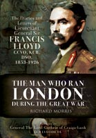The Man Who Ran London During the Great War