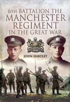 6th Battalion, The Manchester Regiment in the Great War