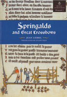 Springalds and Great Crossbows