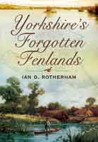 Yorkshire's Forgotten Fenlands