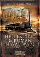 Hellenistic and Roman Naval Warfare 336BC-31BC