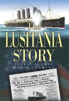 The Lusitania Story