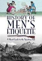 History of Men's Etiquette
