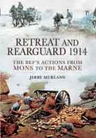 Retreat and Rearguard 1914
