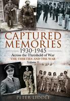 Captured Memories 1930 - 1945
