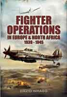 Fighter Operations in Europe and North Africa 1939-1945