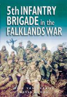 5th Infantry Brigade in the Falklands