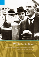 While Berlin Burns