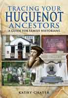 Tracing Your Huguenot Ancestors