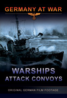 Germany At War - German Warships Attack Convoys DVD