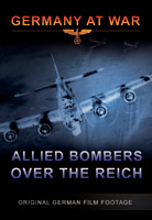 Germany At War - Allied Bombers Over the Reich DVD