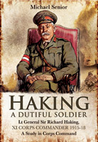 Lt Generl Sir Richard Haking A Dutiful Soldier