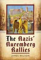 The Nazis' Nuremberg Rallies