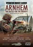 Arnhem - The Battle for the Bridges