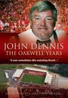 John Dennis: The Oakwell Years