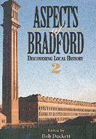 Aspects of Bradford 2