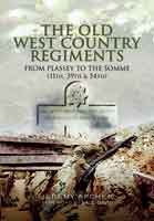 The Old West Country Regiments (11th, 39th and 54th)