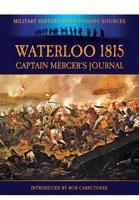 Waterloo 1815: Captain Mercer's Journal