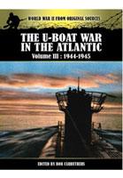 The U-Boat War in the Atlantic Vol III - 1943 - 1945