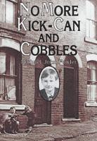 No More Kick Can & Cobbles
