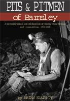Pits & Pitmen of Barnsley