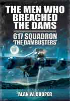 The Men Who Breached the Dams