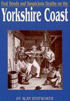 Foul Deeds on the Yorkshire Coast