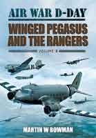 Air War D-Day: Winged Pegasus and The Rangers