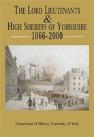 The Lord Lieutenants & High Sheriffs of Yorkshire 1066-2000