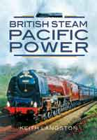 British Steam - Pacific Power