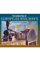 The Golden Age of European Railways