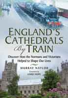 Englands Cathedrals by Train