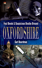 Foul Deeds and Suspicious Deaths Around Oxfordshire